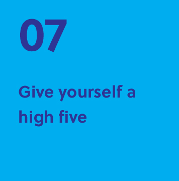 07. Give yourself a high five