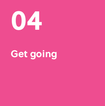 04. Get going