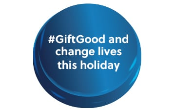 #GiftGood Changes lives this holiday