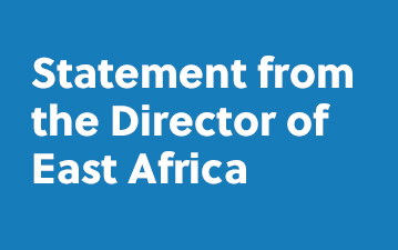 Statement from the Director of East Africa