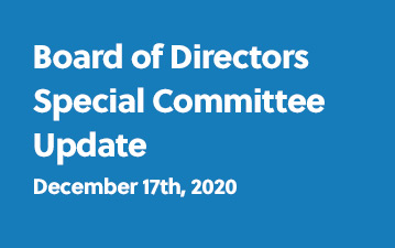 Board of Directors Special Committee Update - December 17th, 2020