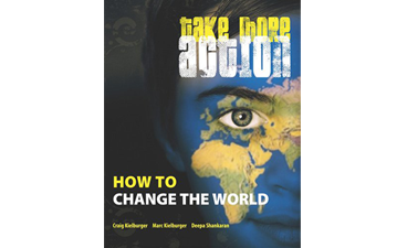 Take More Action by Craig and Marc Kielburger, and Deepa Shankaran