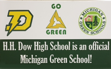 Poster recognizing H.H. Dow High School as an official Michigan Green School.