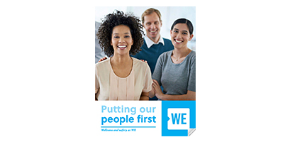 Putting our people first; Wellness and safety at WE