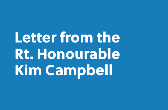 Letter From the Rt. Honourable Kim Campbell