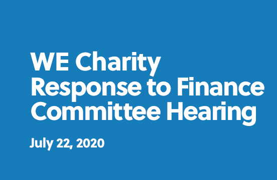 WE Charity Response to Finance Committee Hearing - July 22, 2020