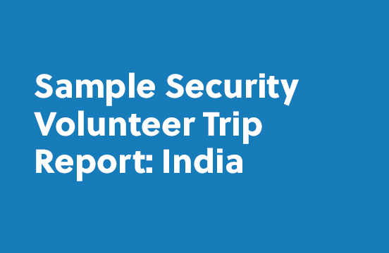 Sample Security Volunteer Trip Report: India