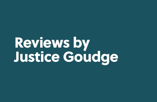 Reviews by Justice Goudge