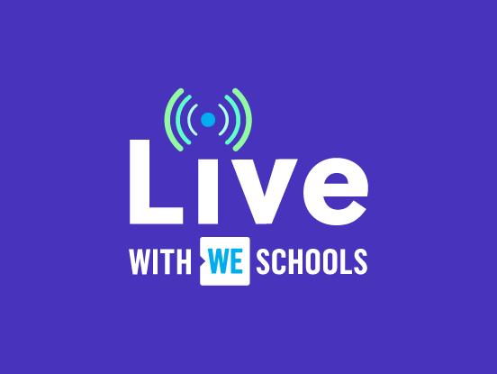 Live with WE Schools