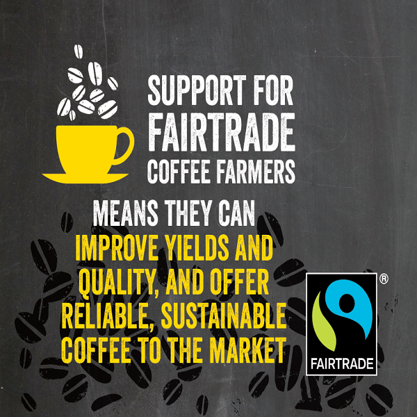 Support for Fairtrade coffee farmers means they can improve yields and quality, and offer reliable, sustainable coffee to the market