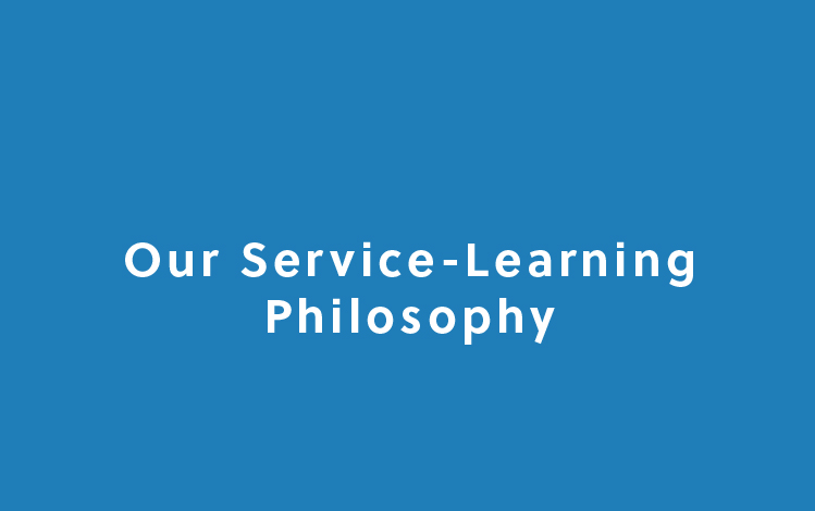 Our Service-Learning Philosophy