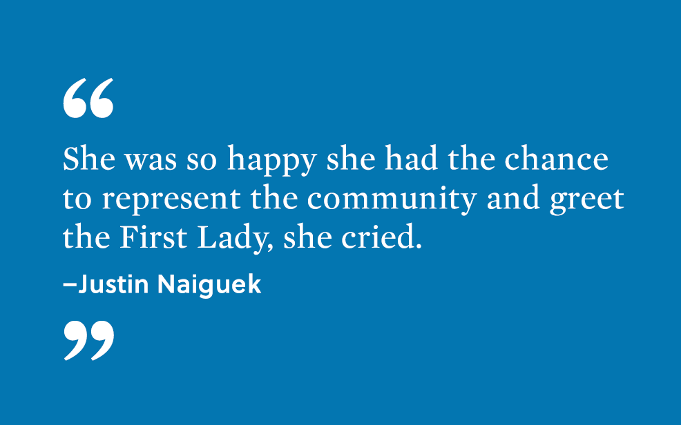 """She was so happy she had the chance to represent the community and greet the First Lady, she cried."" - Justin Naiguek"