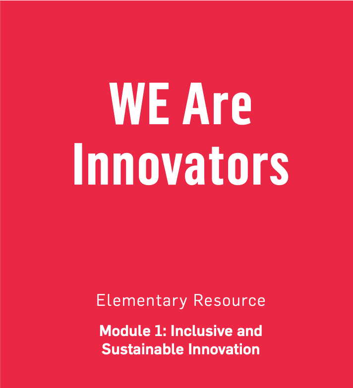 WE Are Innovators Elementary Resources